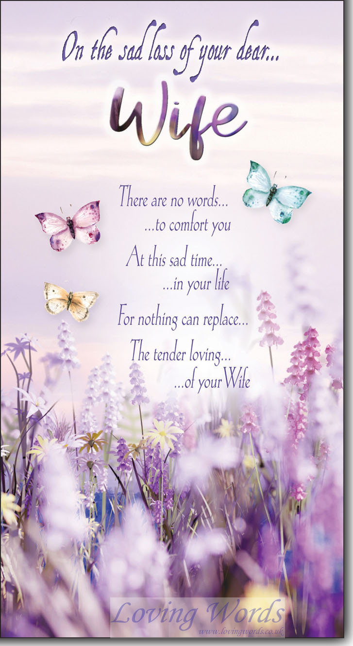 On The Sad Loss Of Your Dear Wife Greeting Cards By Loving Words