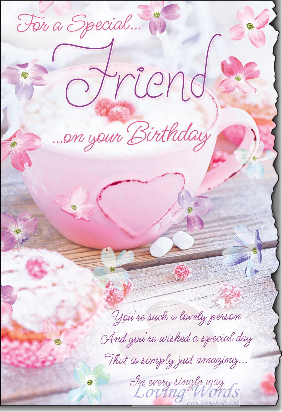 special friend birthday  greeting cardsloving words
